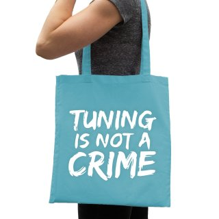 Tuning Is Not A Crime Cotton Bag
